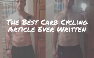 The Best Carb Cycling Article Ever Written
