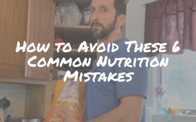 How to Avoid These 6 Common Nutrition Mistakes